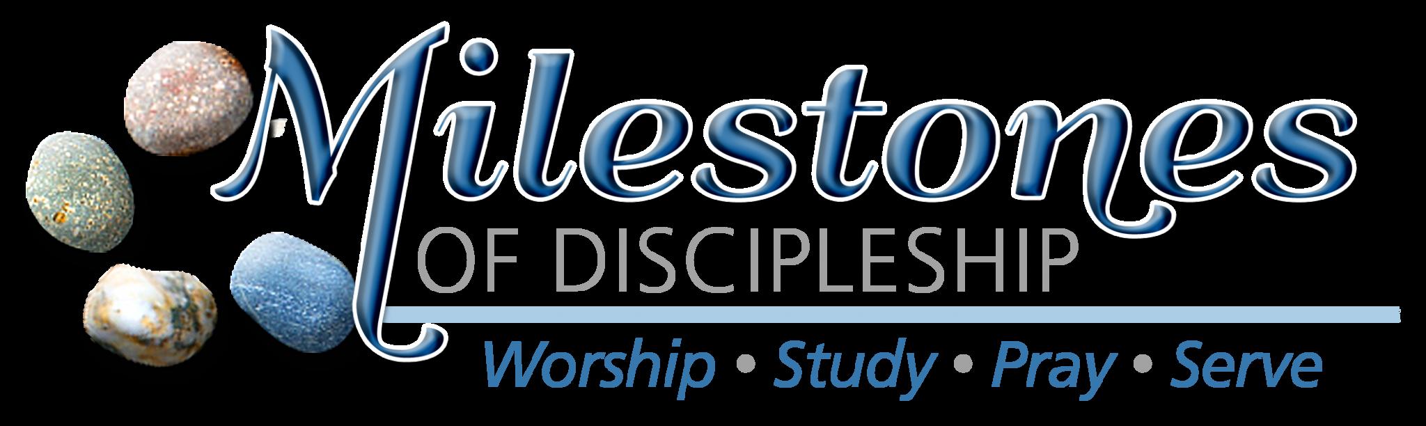 Discipleship Milestones