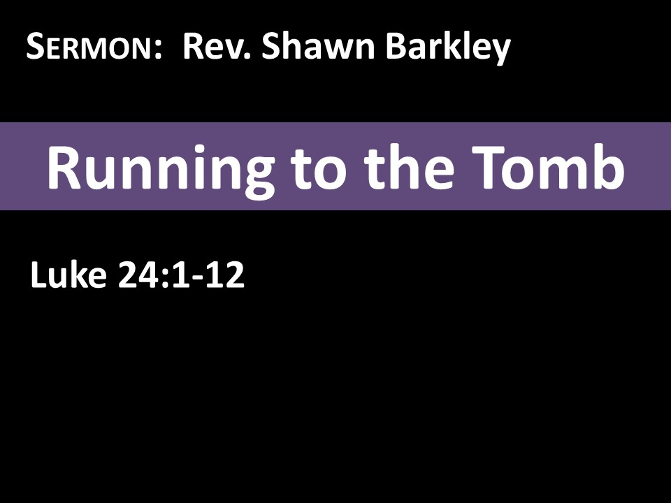 2018-04-01 Running to the Tomb