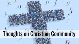 Thoughts on Christian Community
