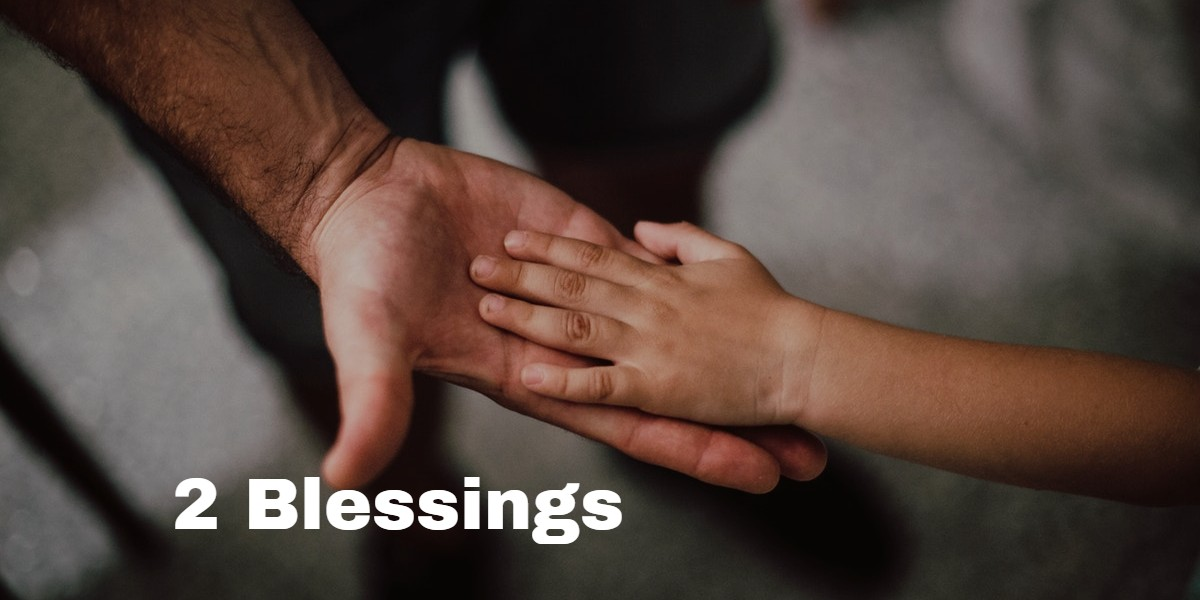 Two Blessings