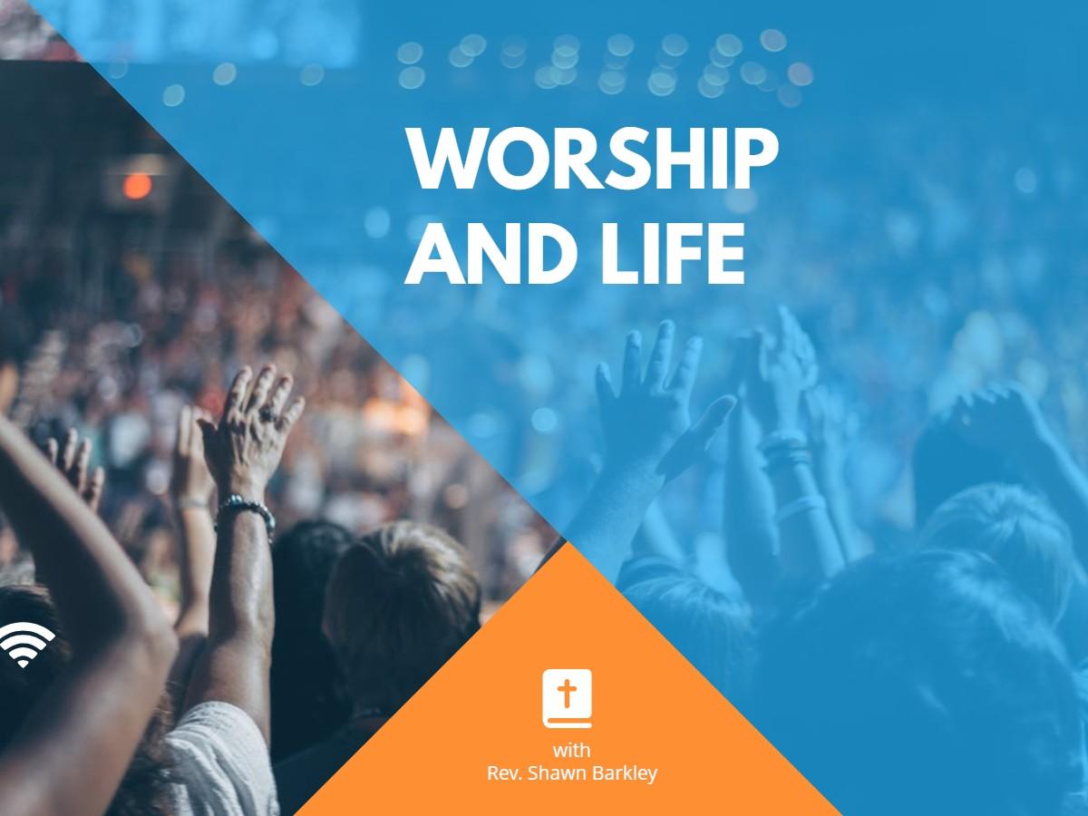 Worship and Life