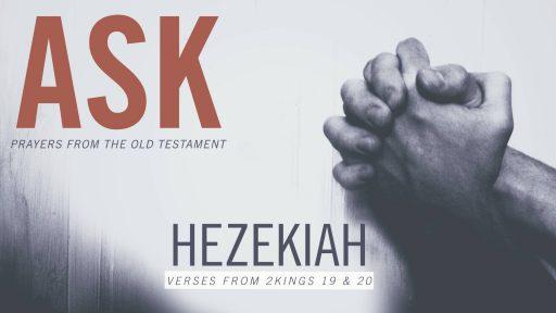 ASK: Hezekiah