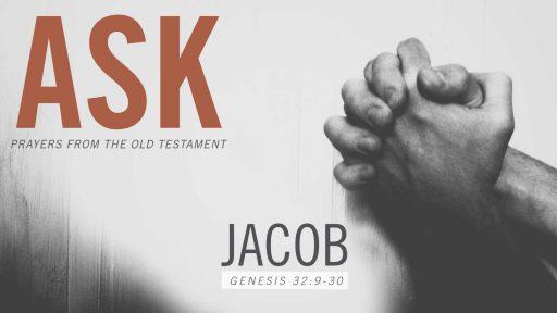 ASK: JACOB
