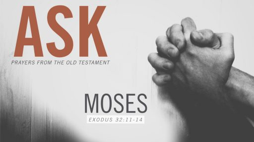 Ask: Prayers from the Old Testament