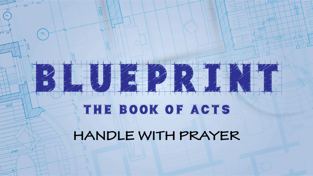 Blueprint - Handle with Prayer
