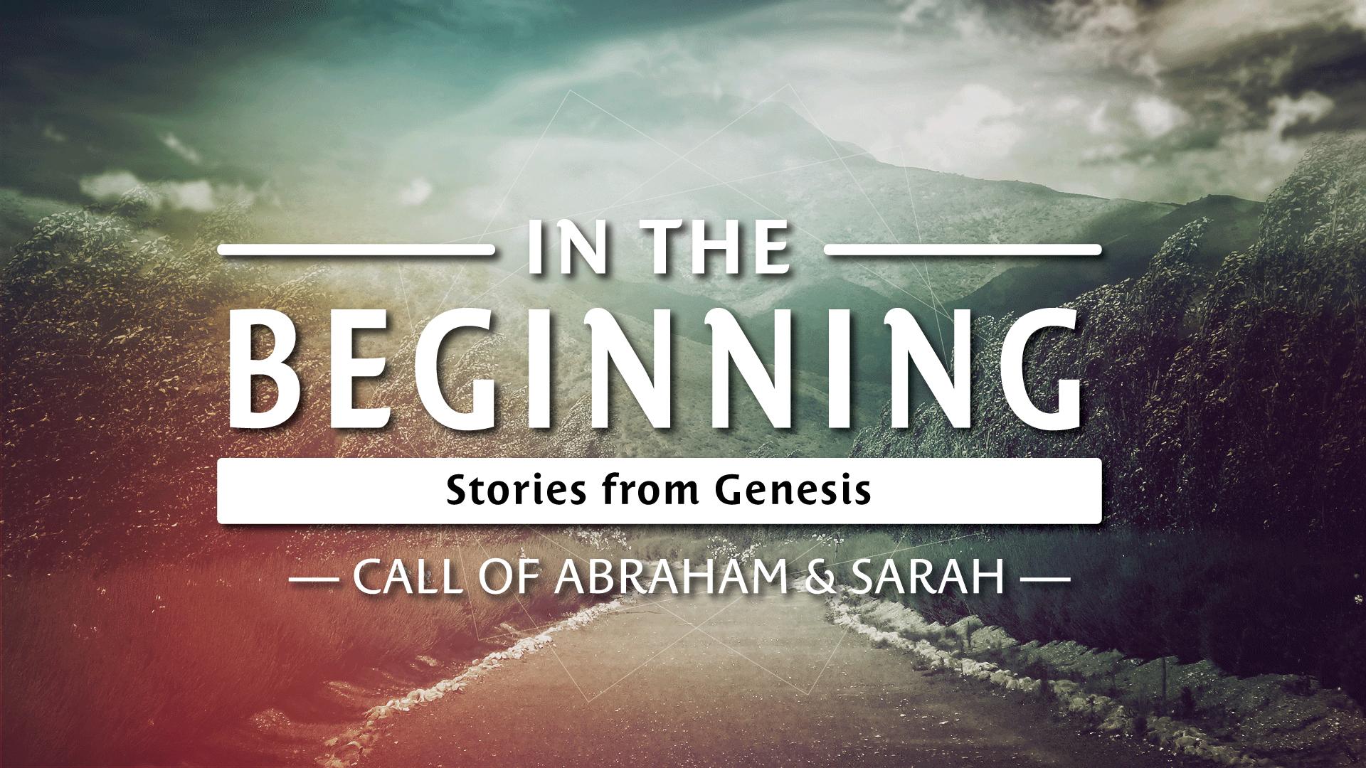 In the Beginning-Abraham-Sarah
