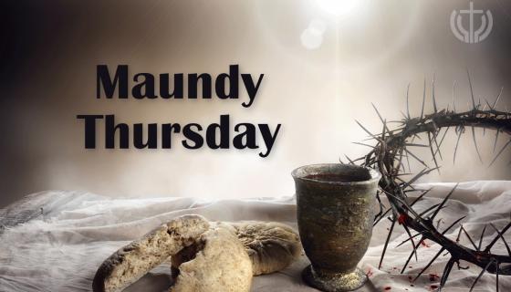 Maundy Thursday 2021